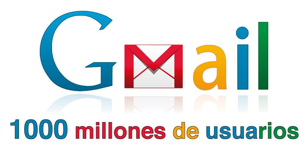 GMAIL y sus 1000 Millones de usuarios