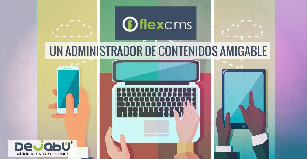 FlexCMS® Un Administrador de Contenidos Amigable