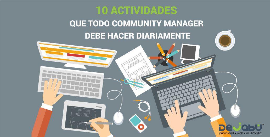Las 10 Actividades que todo Community Manager debe hacer diariamente.